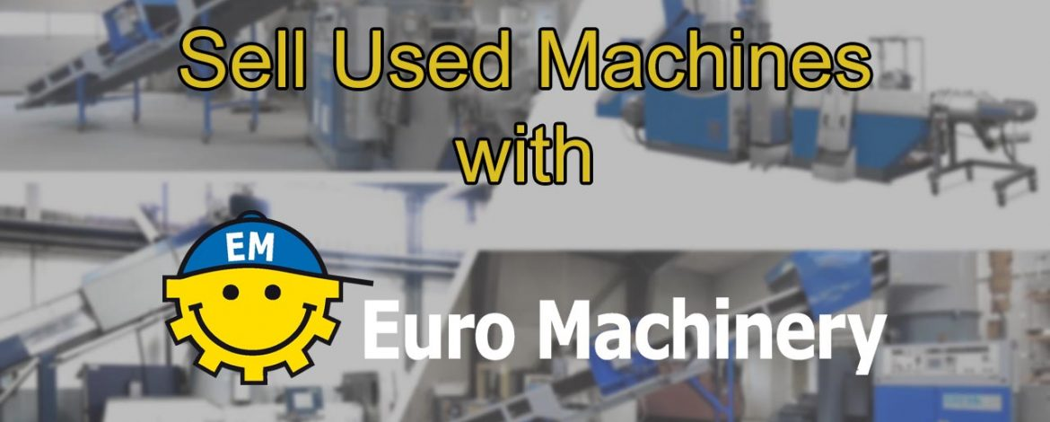 Sell Your Machines With Euro Machinery